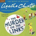 Murder on the Links A Hercule Poirot Mystery, Agatha Christie