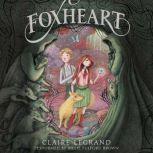 Foxheart, Claire Legrand