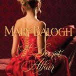 A Secret Affair, Mary Balogh