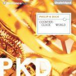 Counter-Clock World, Philip K. Dick