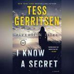 I Know a Secret, Tess Gerritsen
