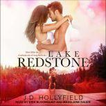 Lake Redstone, J.D. Hollyfield