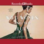Wild Women and the Blues, Denny S. Bryce