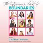 The Stepmom's Book of Boundaries, Claudette Chenevert