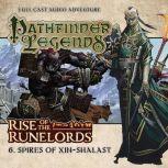 Rise of the Runelords 1.6 Spires of Xin-Shalast, Cavan Scott