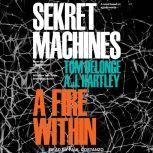 Sekret Machines A Fire Within, Tom DeLonge