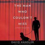 The Man Who Couldn't Miss A Stewart Hoag Mystery, David Handler