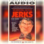Working with Jerks, Ron Zemke