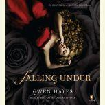 Falling Under, Gwen Hayes