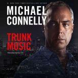 Trunk Music, Michael Connelly