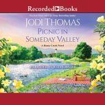 Picnic in Someday Valley, Jodi Thomas