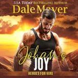 Johan's Joy, Dale Mayer