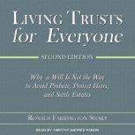Living Trusts for Everyone Why a Will Is Not the Way to Avoid Probate, Protect Heirs, and Settle Estates (Second Edition), Ronald Farrington Sharp