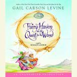 Fairy Haven and the Quest for the Wand, Gail Carson Levine