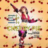 Cherry Pie, George Saoulidis