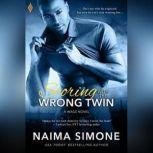 Scoring with the Wrong Twin, Naima Simone