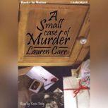 A Small Case of Murder, Lauren Carr