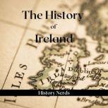 The History of Ireland, History Nerds