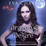Dragon's Desire A Reverse Harem Paranormal Romance, Eva Chase