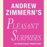 Andrew Zimmern's Pleasant Surprises Chapter 17 from THE BIZARRE TRUTH, Andrew Zimmern