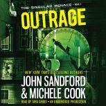 Outrage (The Singular Menace, 2), John Sandford