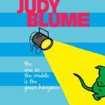 The One in the Middle Is the Green Kangaroo, Judy Blume