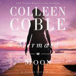 Mermaid Moon, Colleen Coble