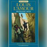 Mustang Man, Louis L'Amour