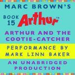Arthur and the Cootie-Catcher A Marc Brown Arthur Chapter Book #15, Marc Brown