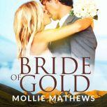 Bride of Gold, Mollie Mathews