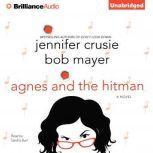 Agnes and the Hitman, Jennifer Crusie