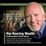 RipRoaring Wealth, Made for Success