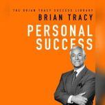 Personal Success The Brian Tracy Success Library, Brian Tracy