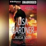 Maggie's Man, Lisa Gardner