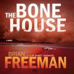 The Bone House, Brian Freeman