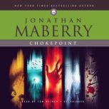 Chokepoint, Jonathan Maberry