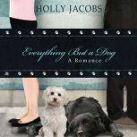 Everything But a Dog, Holly Jacobs