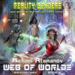 Web of Worlds, Michael Atamanov