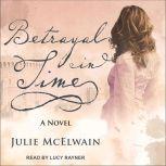 Betrayal in Time, Julie McElwain