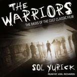 The Warriors, Sol Yurick