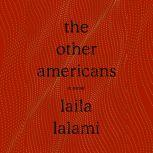 The Other Americans A Novel, Laila Lalami