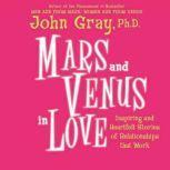 Mars and Venus in Love, John Gray