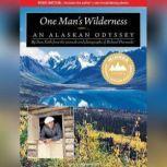 One Man's Wilderness An Alaskan Odyssey, Sam Keith