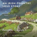 An Irish Country Love Story, Patrick Taylor