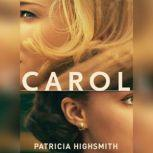 Carol The Price of Salt, Patricia Highsmith