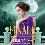 Vampire Royals 3 The Finale, Leigh Walker