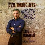 Evil Thoughts Wicked Deeds, Dr. Kris Mohandie