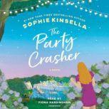 The Party Crasher A Novel, Sophie Kinsella