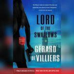 Lord of the Swallows A Malko Linge Novel, GA©rard de Villiers