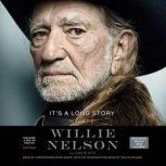 It's a Long Story My Life, Willie Nelson